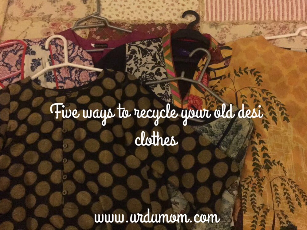 What to do with old Desi clothes