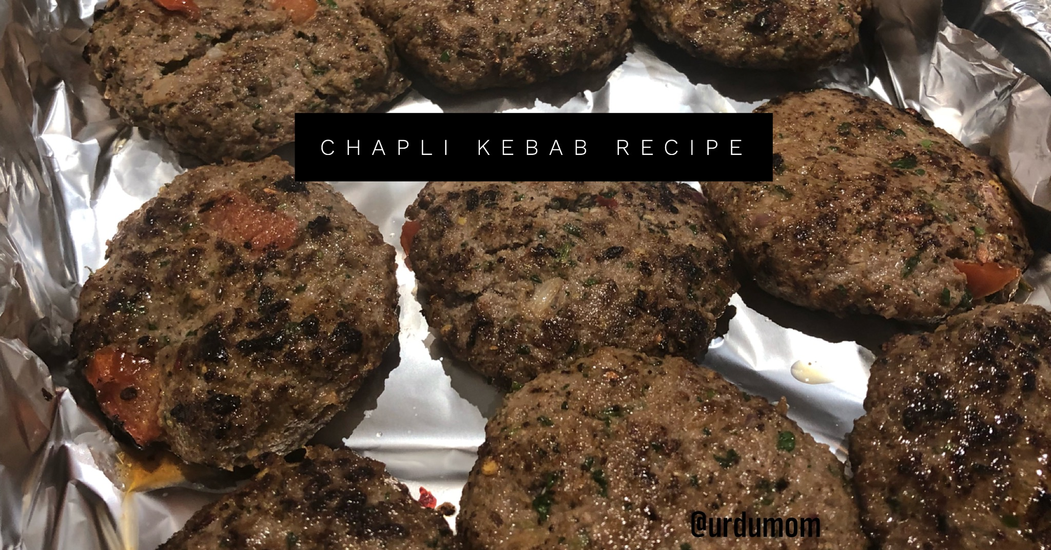 Chapli Kebab Recipe