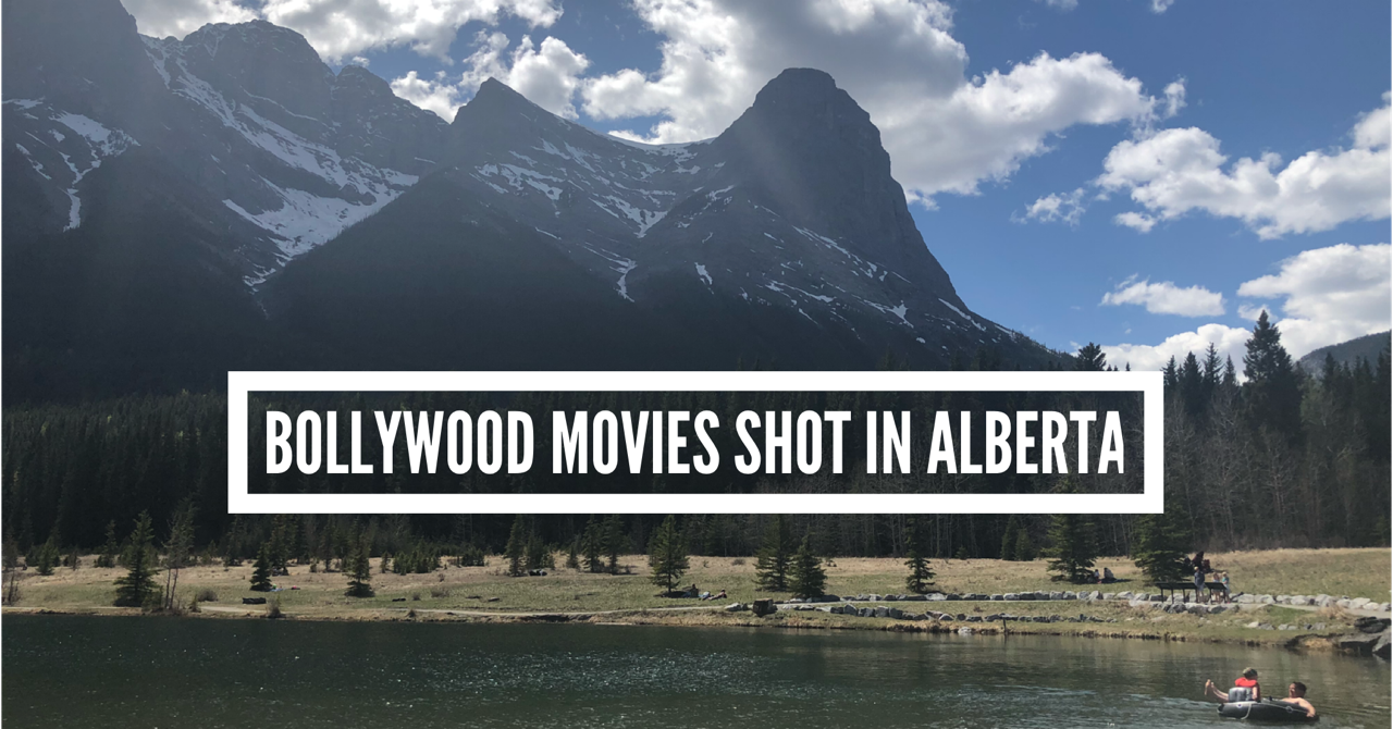 Bollywood movies shot in Alberta