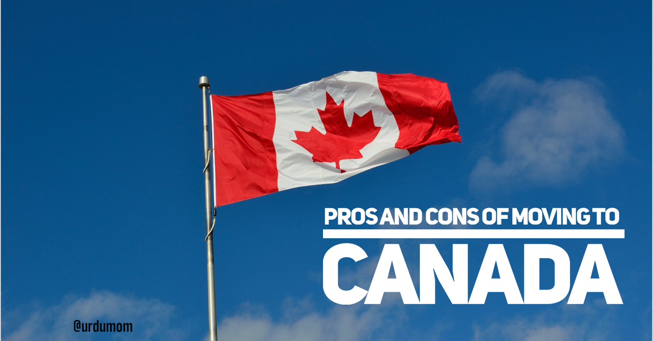 Pros and Cons of moving to Canada